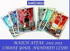 Choose Your MATCH ATTAX 2012 2013 Topps 12/13 Hundred 100 CLUB Cards