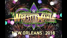 2 SOLD OUT Wrestlemania 34 Tickets IN HAND New Orleans SUPERDOME 4/8