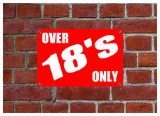 OVER 18s ONLY Weatherproof sign 5463 Aluminium, PVC or Sticker