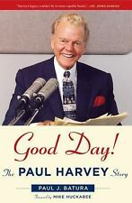 Good Day!: The Paul Harvey Story-ExLibrary