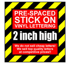 9 Characters 2 inch 50mm high pre-spaced stick on vinyl letters & numbers