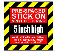 10 Characters 5 inch 127mm high pre-spaced stick on vinyl letters & numbers