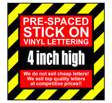 2 Characters 4 inch 100mm high pre-spaced stick on vinyl letters & numbers