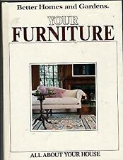 Better Homes and Gardens : Your Furniture