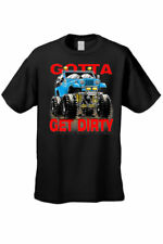 MEN'S BIKER T-SHIRT Gotta Get Dirty, Nothing Else Matters MONSTER TRUCK S-4X 5X