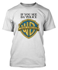 WARN A BROTHER T SHIRT IF YOU SEE DA POLICE T-SHIRT TAYLOR GANG DOPE SWAG DTG