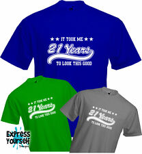 21 YEARS TO LOOK THIS GOOD (2), 21st BIRTHDAY T Shirt, Present, Quality, NEW