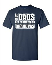 Adult Great Dads Get Promoted To Grandpas Daddy Fathers Day Gift T-Shirt Tee
