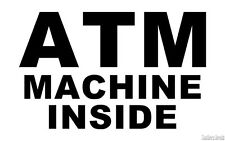 "ATM Machine Inside Business Decal Sticker - 24 Colors - 6"" x 3.75""  ebn00080"