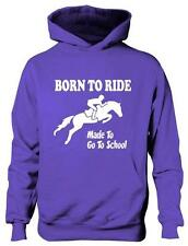 Born To Ride Made Go To School Girls Horse Riding Hoodie Pony Age 5-13