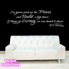 ED SHEERAN  LEGO HOUSE WALL ART STICKER - SONG LYRIC QUOTE LOVE DECAL