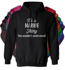 It's a MARNIE Thing You Wouldn't Understand - NEW Adult Unisex Hoodie 11 COLORS