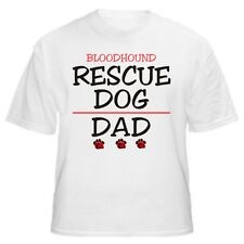 Bloodhound Rescue Dad Dog Lover T-Shirt - Sizes Small through 5XL