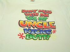 Kids T-shirt funny Toddler Cute Saying Dont mess with me My Uncle Kicks Butt
