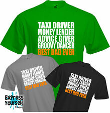 BEST DAD EVER - T Shirt, Present, Fathers Day, Custom, Unique, Fun, Quality, NEW