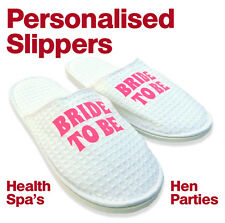 Personalised Slippers Hen Parties Bride to be Spa Breaks