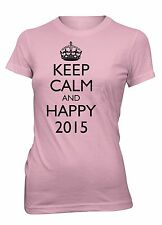 Keep Calm and Happy 2015 Funny T-Shirt for Juniors New Year's Eve Party Tee