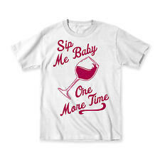 Sip Me Baby One More Time Wine Glass Party Drinking Funny Humor Mens T-Shirt