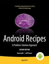 Android Recipes by Dave Smith and Jeff Friesen (2012, Paperback, New Edition)