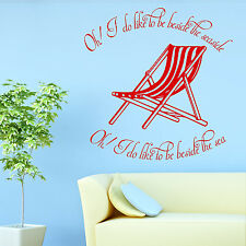BESIDE THE SEASIDE WALL QUOTE STICKER ART VINYL TRANSFER DECKCHAIR DECAL