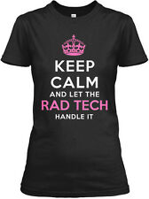Keep Calm and Let The Rad Tech Handle It Womens Shirt - Graphic Tee