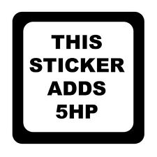 This Sticker Adds 5HP Vinyl Sticker Decal JDM Drift Racing - Choose Size & Color