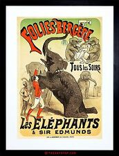 THEATRE AD EDMUNDS ELEPHANT FOLIES BERGERE PARIS FRAMED PRINT F97X2442