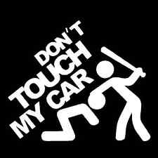 Don't Touch My Car Funny Vinyl Decal Car Window Sticker JDM Graphic Illest Euro