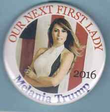 Donald Trump==Meania Trump Our Next First Ladyl Button L@@K!!!