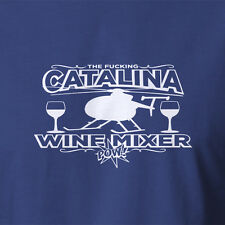 Cotton T-shirt Catalina Wine Mixer POW role models step brothers inspired