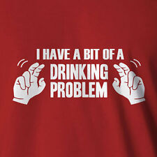 "Funny Drinking T-shirt  A Bit Of A ""Drinking Problem"" 8-5XL Beer Spirits Keg Tap"