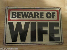 BEWARE OF WIFE Metal Sign Garage Man Cave Shop FORD CHEVY GULF SHELL TEXACO