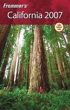 Frommer's Complete Guides: California 2007 with Foldout Map by Adrian Poole,