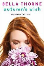 Autumn's Wish by Bella Thorne (2016, Hardcover)