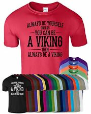 Always Be Yourself Unless You Can Mens T Shirt Funny Crew Neck Tee Top T-Shirt