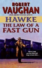 Hawke (HarperTorch Paperback) Ser.: The Law of a Fast Gun by Robert Vaughan (...
