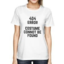 404 Error Custom Not Found T-shirt Halloween Tee Ladies Cute Shirt