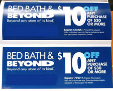 (2) BED BATH and BEYOND coupons (Exp. 1/9/17) Each $10 Off $30. Savings of $20