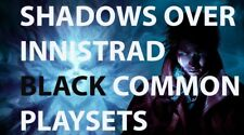 Shadows over Innistrad BLACK Common Playsets MTG Magic The Gathering