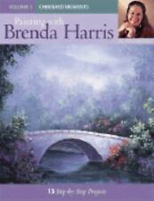 Painting with Brenda Harris Cherished Moments Vol. 1 by Brenda Harris (2005, Pap