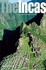 Ancient Peoples and Places: The Incas by Craig Morris and Adriana von Hagen