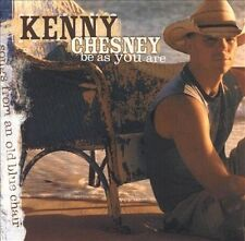 Be as You Are (Songs from an Old Blue Chair) by Kenny Chesney (CD, Jan-2005