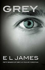 Grey: Fifty Shades of Grey by Christian E. L. James by E. L. James (Paperback, …