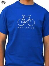 Why Drive BICYCLE T-Shirt cool tshirt designs funny tees wife gift dad gift