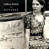 Gillian Welch - Revival (2009)