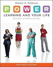 P. O. W. E. R. Learning and Your Life : Essentials of Student Success by...