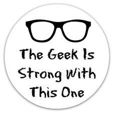 """The Geek Is Strong With This One 2.25"""" Large Pinback Button or Magnet Nerdy Nerd"""
