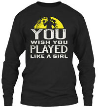 Softball You Wish... Play Like A Girl Wish Played Gildan Long Sleeve Tee T-Shirt
