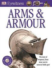 Arms and Armour (Eyewitness), DK 1405346604