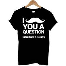 I Moustache You A Question Shave Funny Hipster Geek November Swag Mens T Shirt